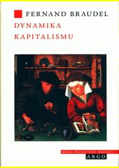 Dynamika kapitalismu  (odkaz v elektronickém katalogu)