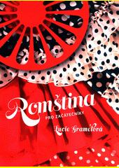 Romština pro začátečníky  (odkaz v elektronickém katalogu)