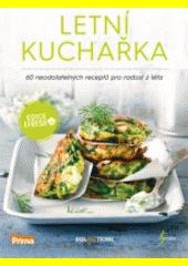 Letní kuchařka : 60 neodolatelných receptů pro radost z léta (odkaz v elektronickém katalogu)