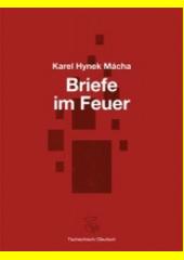 Briefe im Feuer = Dopisy v ohni  (odkaz v elektronickém katalogu)