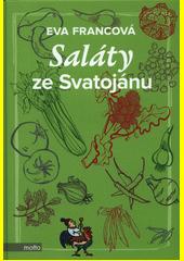 Saláty ze Svatojánu  (odkaz v elektronickém katalogu)