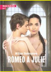 William Shakespeare, Romeo a Julie : devátá inscenace sedmdesáté čtvrté sezóny 2018 (odkaz v elektronickém katalogu)