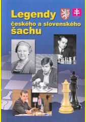 Legendy českého a slovenského šachu  (odkaz v elektronickém katalogu)
