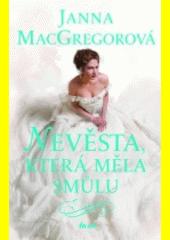Nevěsta, která měla smůlu  (odkaz v elektronickém katalogu)