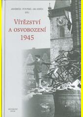 Vítězství a osvobození 1945  (odkaz v elektronickém katalogu)