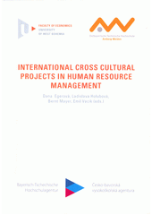 International cross cultural projects in human resource management  (odkaz v elektronickém katalogu)