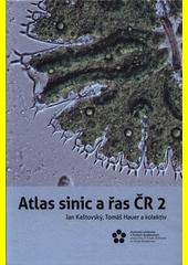 Atlas sinic a řas ČR. 1  (odkaz v elektronickém katalogu)