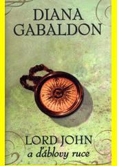 Lord John a ďáblovy ruce  (odkaz v elektronickém katalogu)