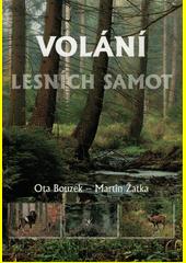 Volání lesních samot  (odkaz v elektronickém katalogu)
