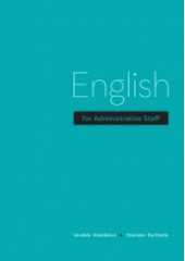 English for administrative staff  (odkaz v elektronickém katalogu)