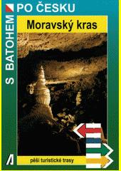 Moravský kras  (odkaz v elektronickém katalogu)