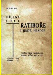 Dějiny obce Ratiboře u Jindř. Hradce  (odkaz v elektronickém katalogu)