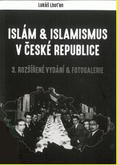 Islám a islamismus v České republice  (odkaz v elektronickém katalogu)