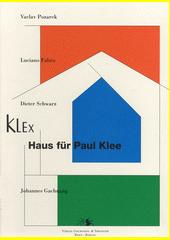 Haus für Paul Klee : Pamphlet  (odkaz v elektronickém katalogu)