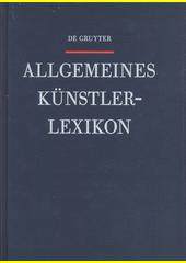 Allgemeines Künstlerlexikon : die Bildenden Künstler aller Zeiten und Völker. Band 104, Silvestrin - Somani  (odkaz v elektronickém katalogu)
