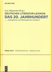 Deutsches Literatur-Lexikon : das 20. Jahrhundert : biographisch-bibliographisches Handbuch. Zweiunddreissigster Band, Krämer - Badoni - Kriegelstein  (odkaz v elektronickém katalogu)