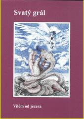 Svatý grál  (odkaz v elektronickém katalogu)