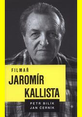 Filmař Jaromír Kallista  (odkaz v elektronickém katalogu)
