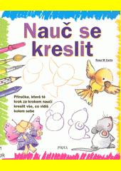Nauč se kreslit  (odkaz v elektronickém katalogu)