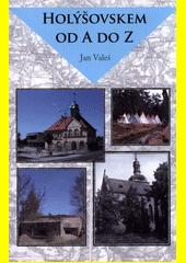 Holýšovskem od A do Z  (odkaz v elektronickém katalogu)