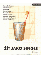 Žít jako single  (odkaz v elektronickém katalogu)