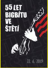 55 let bigbítu ve Štětí (odkaz v elektronickém katalogu)
