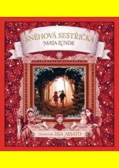 Sněhová sestřička : vánoční příběh  (odkaz v elektronickém katalogu)