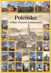 Polensko : střípky z historie i současnosti : místopis, lidé, kultura  (odkaz v elektronickém katalogu)