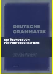 Deutsche Grammatik : ein Übungsbuch für Fortgeschrittene  (odkaz v elektronickém katalogu)