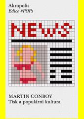 Tisk a populární kultura  (odkaz v elektronickém katalogu)