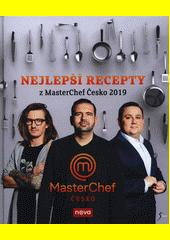 MasterChef Česko : nejlepší recepty z MasterChef Česko 2019  (odkaz v elektronickém katalogu)