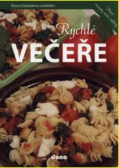 Rychlé večeře  (odkaz v elektronickém katalogu)