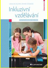 Inkluzivní vzdělávání : efektivní vzdělávání všech žáků  (odkaz v elektronickém katalogu)