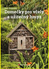 Domečky pro včely a užitečný hmyz  (odkaz v elektronickém katalogu)