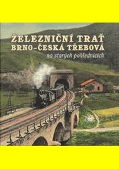 Železniční trať Brno-Česká Třebová  (odkaz v elektronickém katalogu)