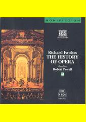 The History of Opera  (odkaz v elektronickém katalogu)