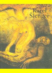 Karel Šlenger  (odkaz v elektronickém katalogu)