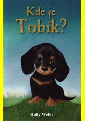 Kde je Tobík?  (odkaz v elektronickém katalogu)