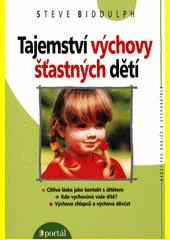 Tajemství výchovy šťastných dětí  (odkaz v elektronickém katalogu)