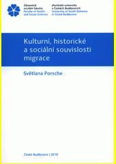 Kulturní, historické a sociální souvislosti migrace  (odkaz v elektronickém katalogu)