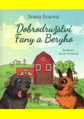 Dobrodružství Fany a Beryho : vypravování pro děti, které mají chuť poznávat přírodu, zaznamenané pařátkem krkavce Emana  (odkaz v elektronickém katalogu)