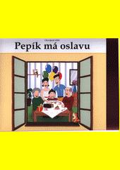 Osvojené dítě : Pepík má oslavu  (odkaz v elektronickém katalogu)