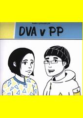 Komiks o pěstounské péči : dva v PP  (odkaz v elektronickém katalogu)