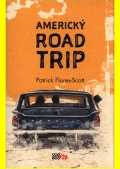 Americký road trip  (odkaz v elektronickém katalogu)