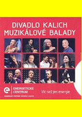 Muzikálové balady (odkaz v elektronickém katalogu)