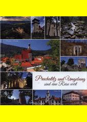 Prachatitz und Umgebung sind eine Reise wert (odkaz v elektronickém katalogu)