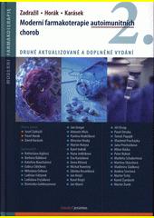 Moderní farmakoterapie autoimunitních chorob  (odkaz v elektronickém katalogu)