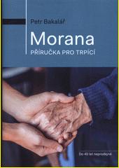 Morana : příručka pro trpící  (odkaz v elektronickém katalogu)