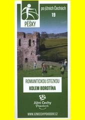 Pěšky po jižních Čechách. 19, Romantickou stezkou kolem Borotína (odkaz v elektronickém katalogu)