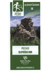 Pěšky po jižních Čechách. 14, Přechod Slepičích hor (odkaz v elektronickém katalogu)